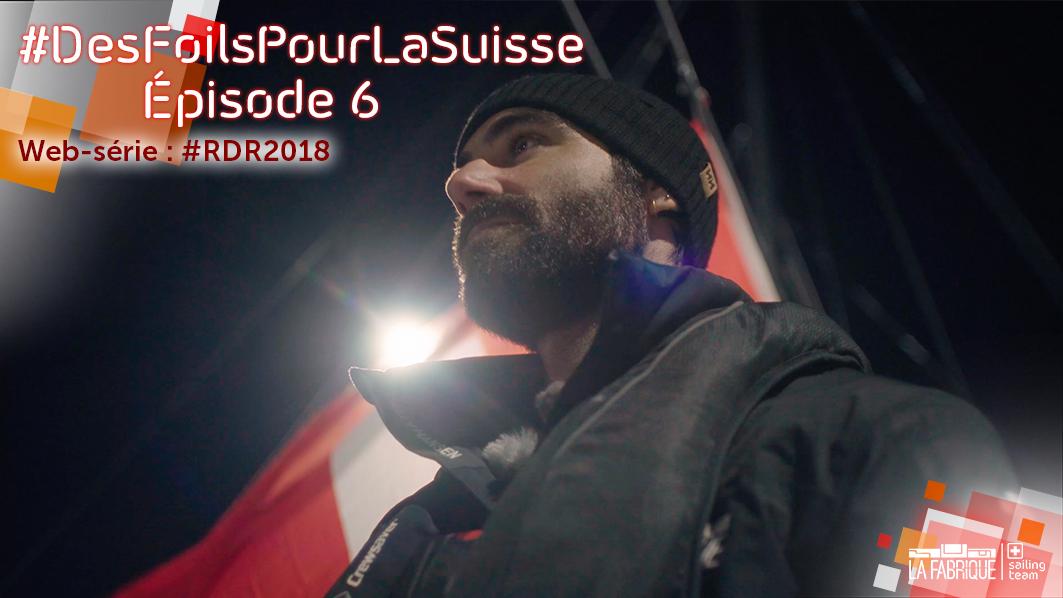 des-foils-pour-la-suisse-episode-6